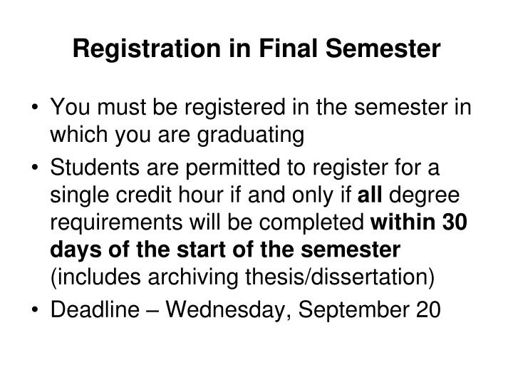 Registration in Final Semester