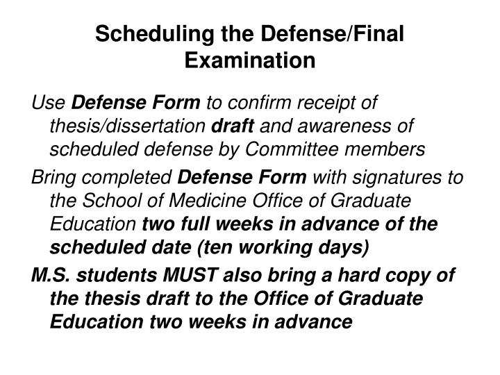 Scheduling the Defense/Final Examination
