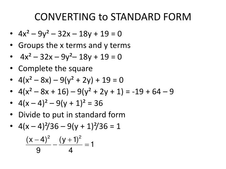 CONVERTING to STANDARD FORM