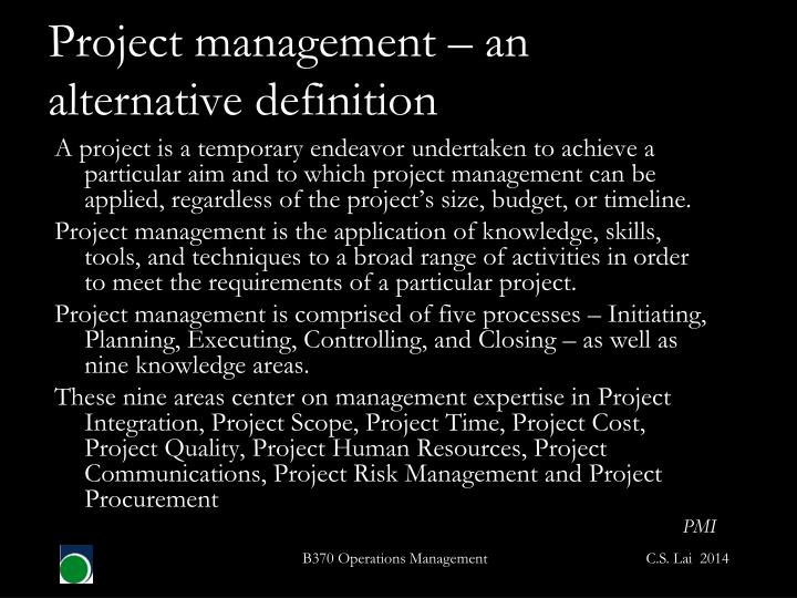 Project management – an alternative definition