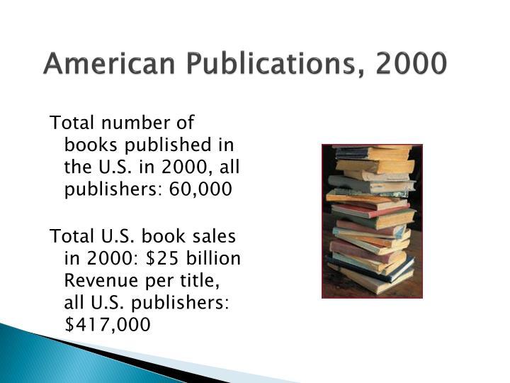 American Publications, 2000