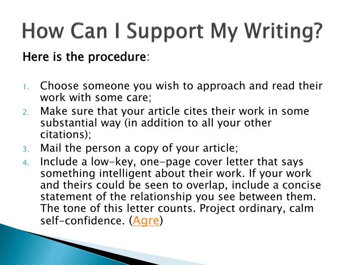 How Can I Support My Writing?