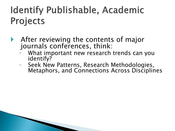 Identify Publishable, Academic Projects