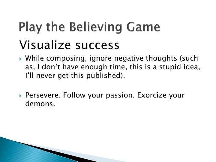 Play the Believing Game