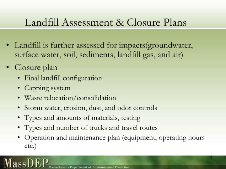 Landfill Assessment & Closure Plans
