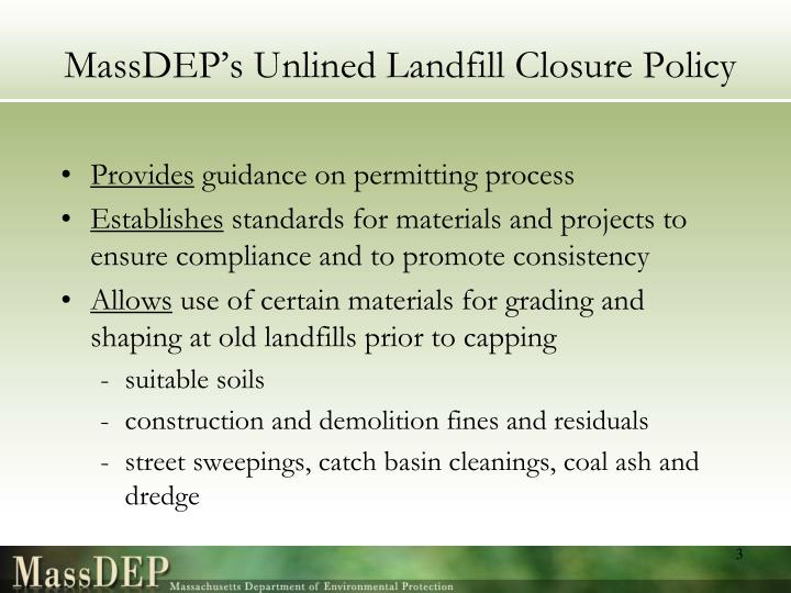 Massdep s unlined landfill closure policy