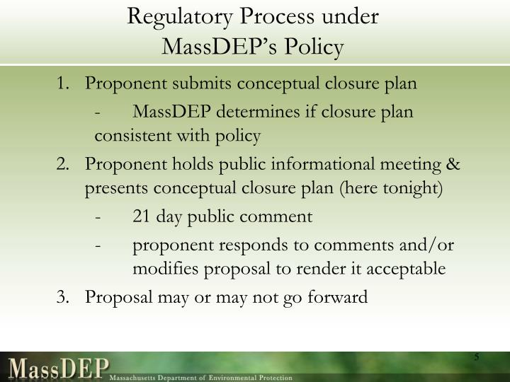 Regulatory Process under MassDEP's Policy