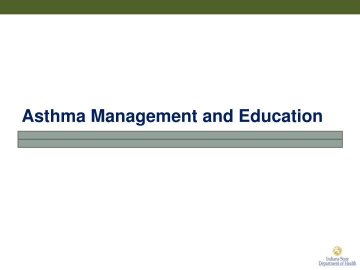 Asthma Management and Education