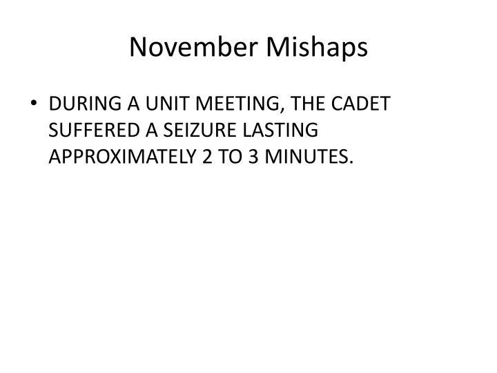 November Mishaps