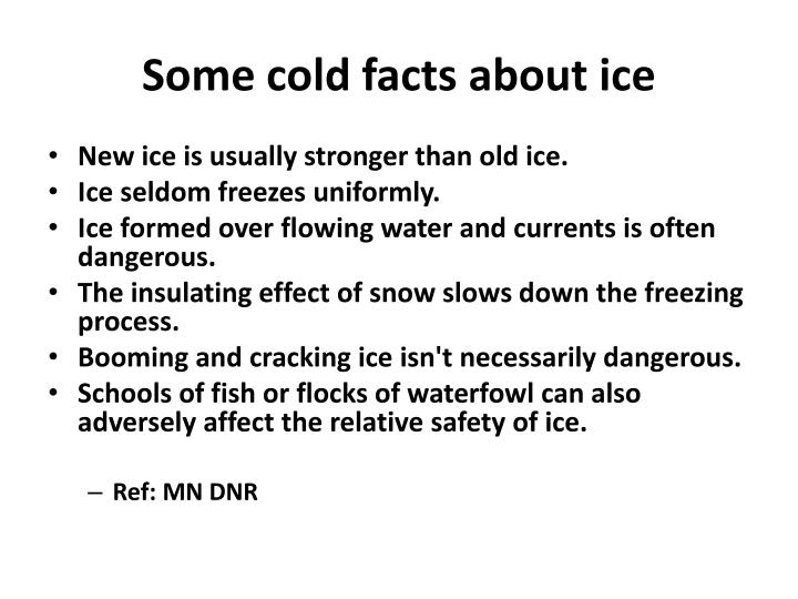 Some cold facts about ice