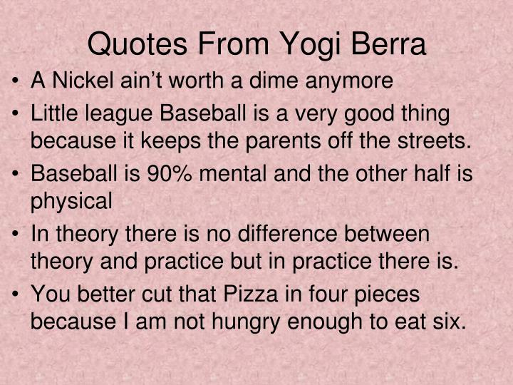 Quotes From Yogi Berra