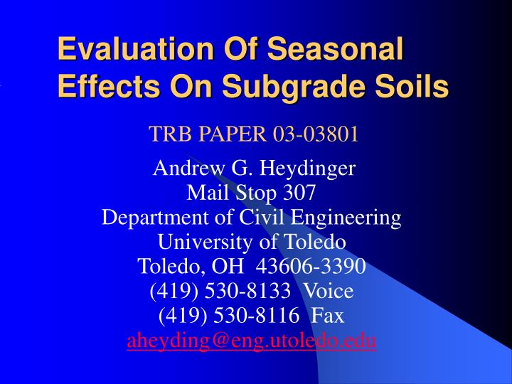 Evaluation of seasonal effects on subgrade soils