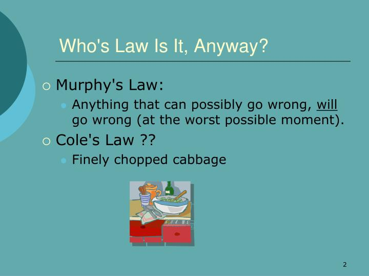 Who s law is it anyway