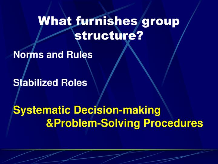 What furnishes group structure?