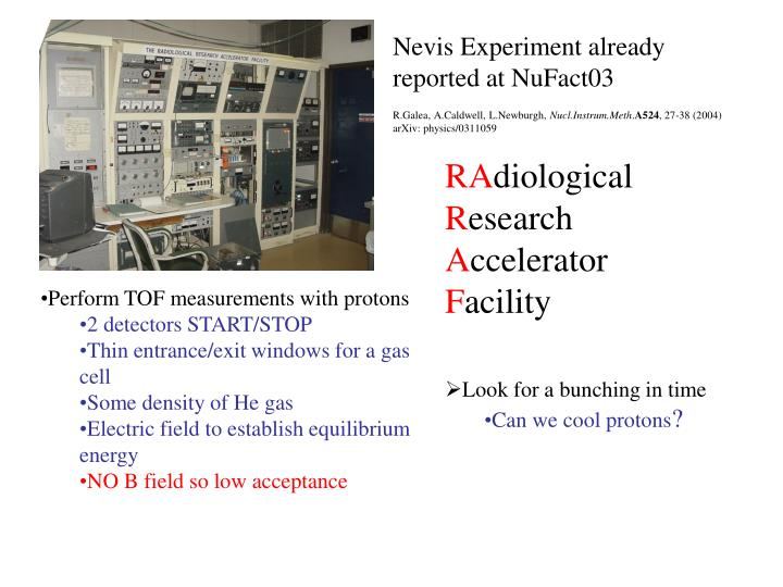 Nevis Experiment already reported at NuFact03