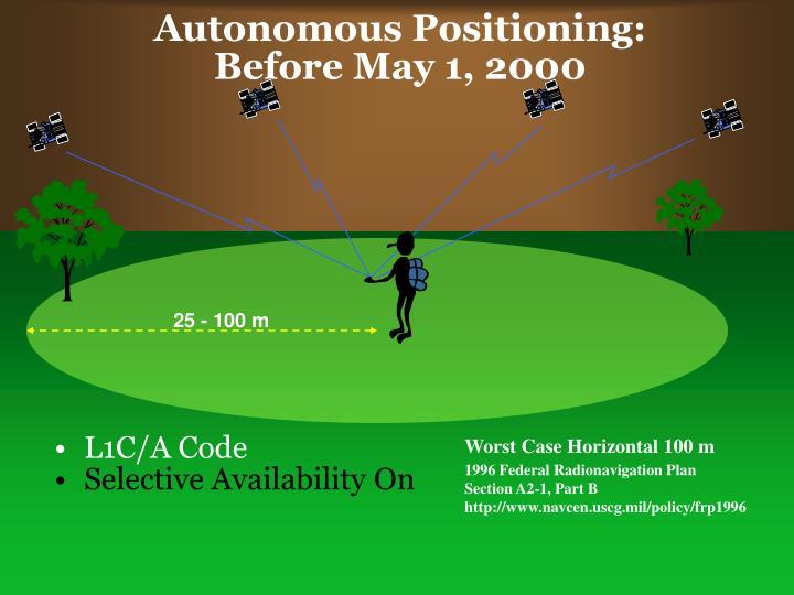 Autonomous Positioning: