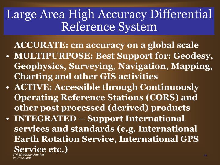 Large Area High Accuracy Differential Reference System