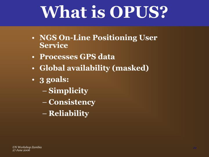What is OPUS?