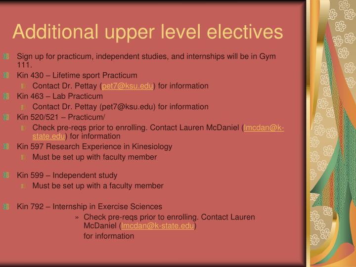 Additional upper level electives