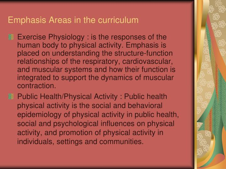 Emphasis Areas in the curriculum