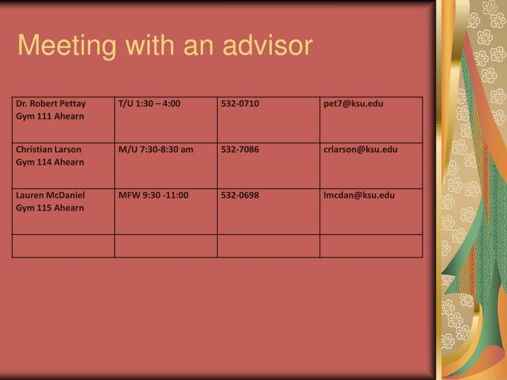 Meeting with an advisor