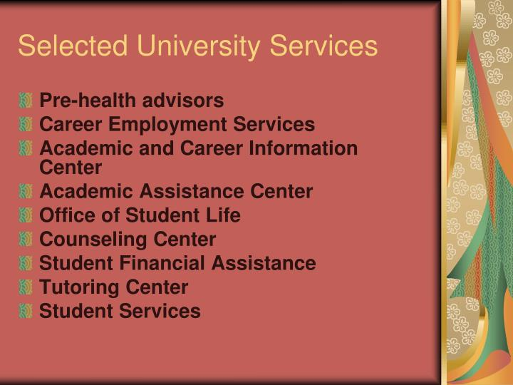 Selected University Services