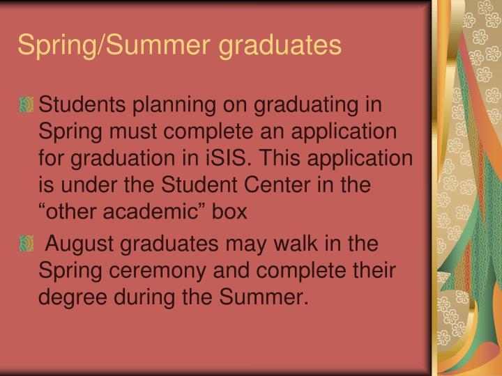 Spring/Summer graduates
