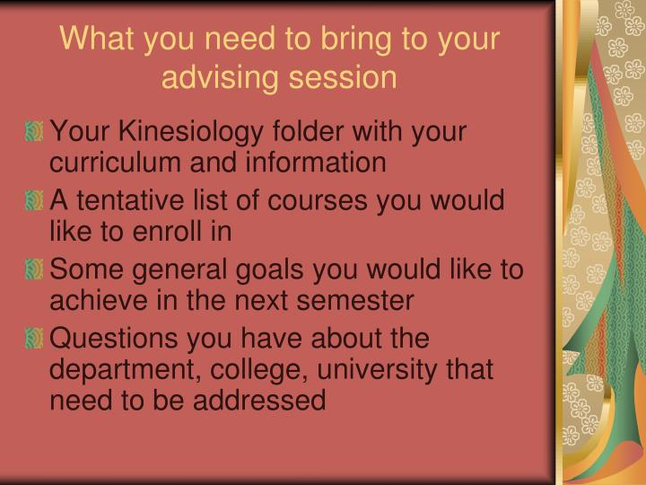 What you need to bring to your advising session