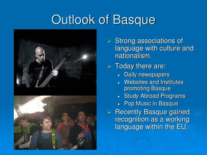 Outlook of Basque