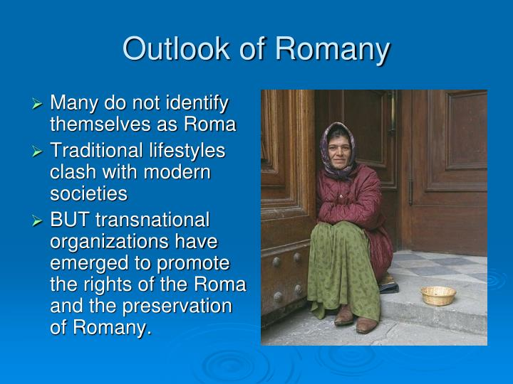 Outlook of Romany