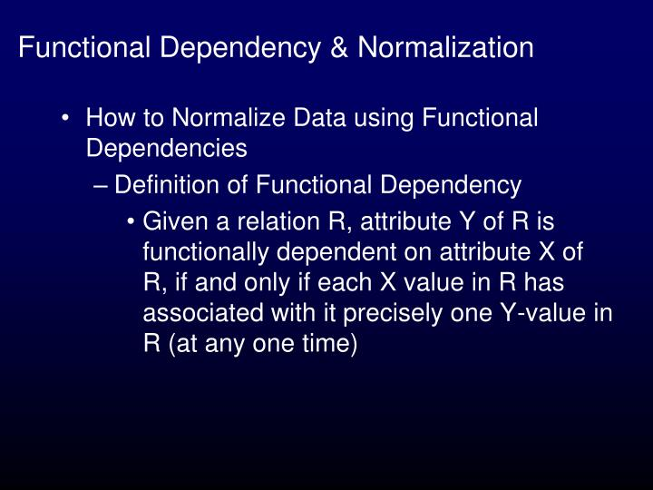 Functional Dependency & Normalization