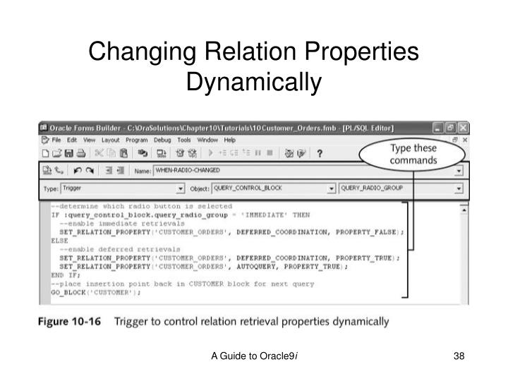 Changing Relation Properties Dynamically