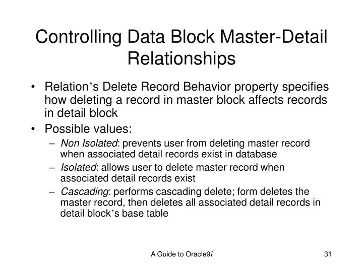 Controlling Data Block Master-Detail Relationships