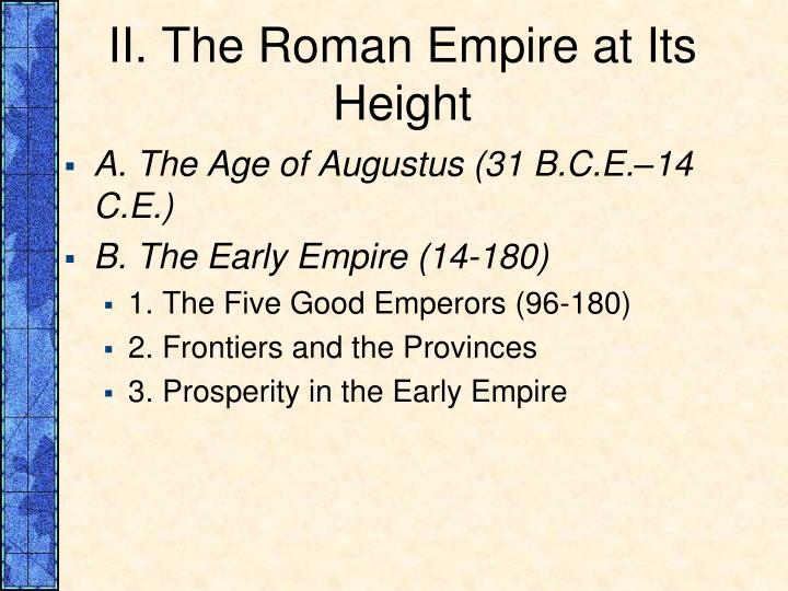 II. The Roman Empire at Its Height