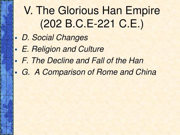 V. The Glorious Han Empire (202 B.C.E-221 C.E.)