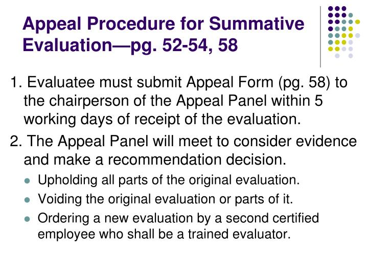 Appeal Procedure for Summative Evaluation—pg. 52-54, 58