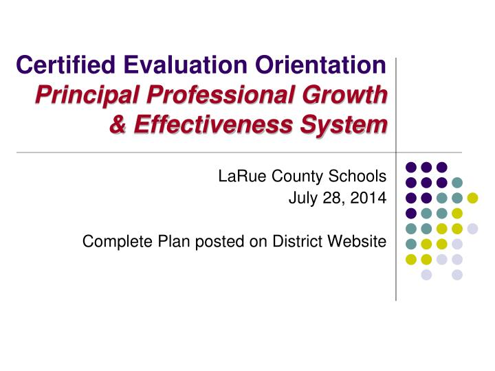 Certified Evaluation Orientation