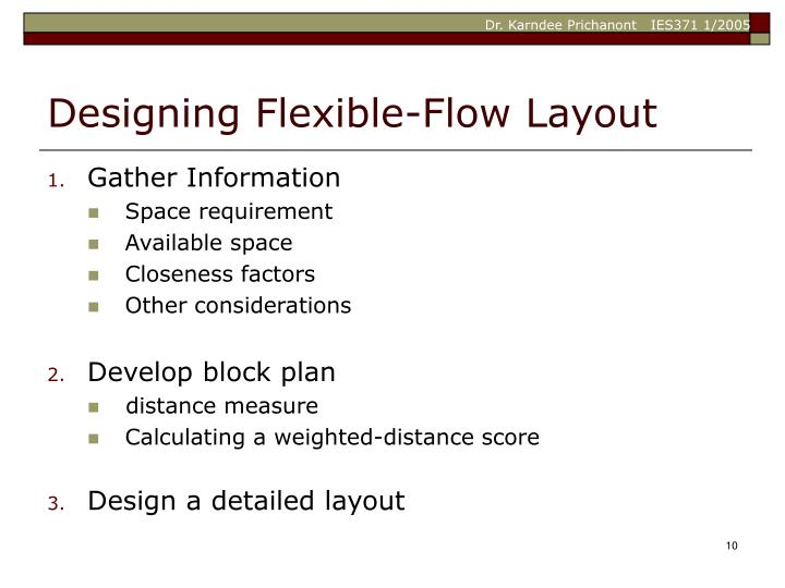 Designing Flexible-Flow Layout