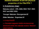 relation between b and the physical properties of the pne ppn1