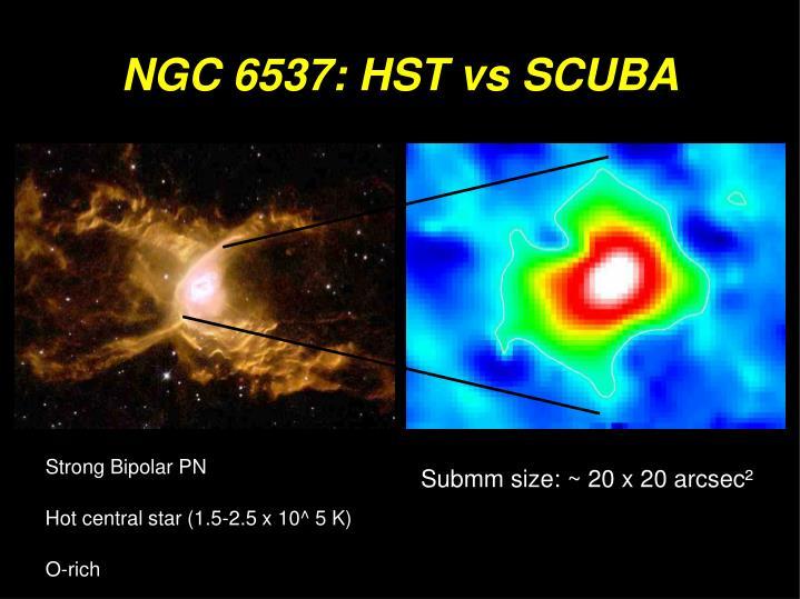 NGC 6537: HST vs SCUBA