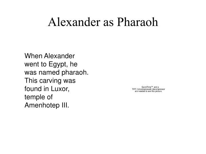 Alexander as Pharaoh
