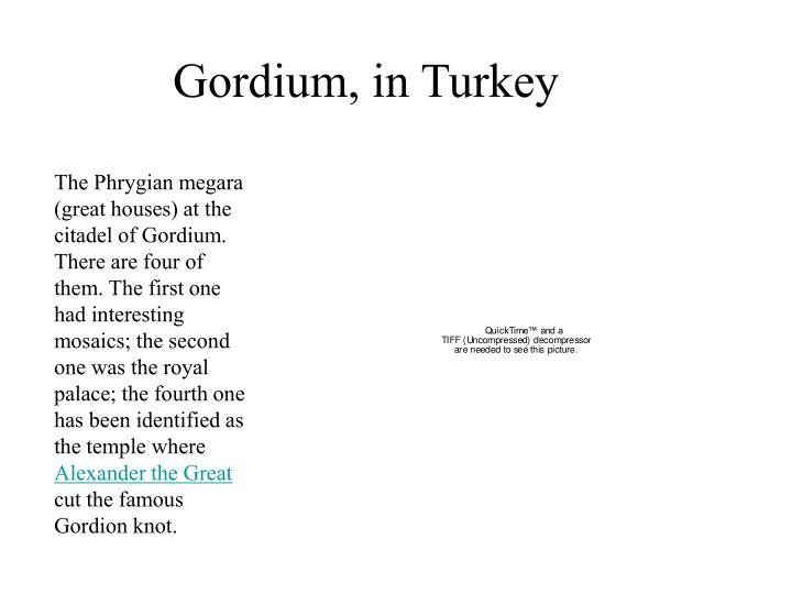 Gordium, in Turkey