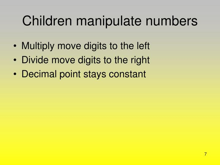 Children manipulate numbers