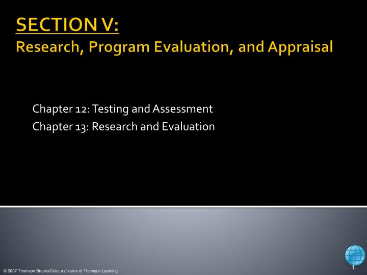 Chapter 12 testing and assessment chapter 13 research and evaluation