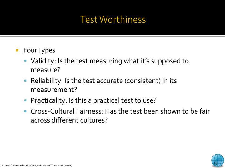 Test Worthiness