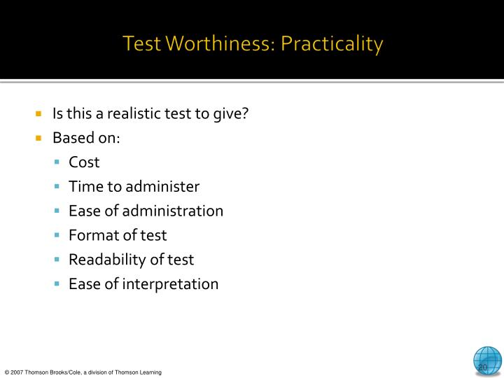 Test Worthiness: Practicality