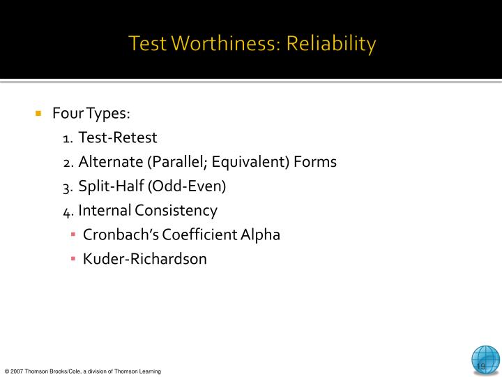 Test Worthiness: Reliability
