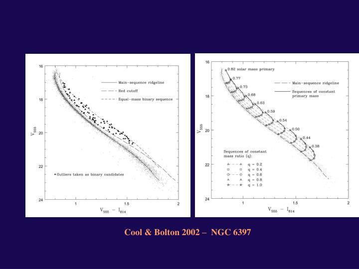 Cool & Bolton 2002 –  NGC 6397