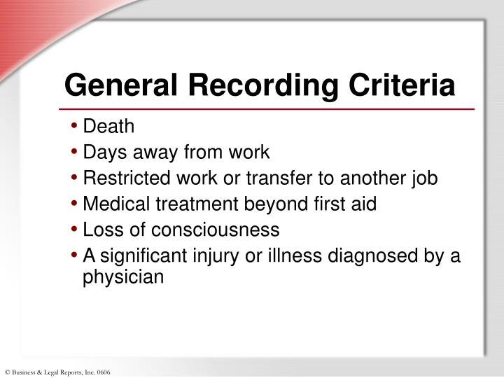 General Recording Criteria