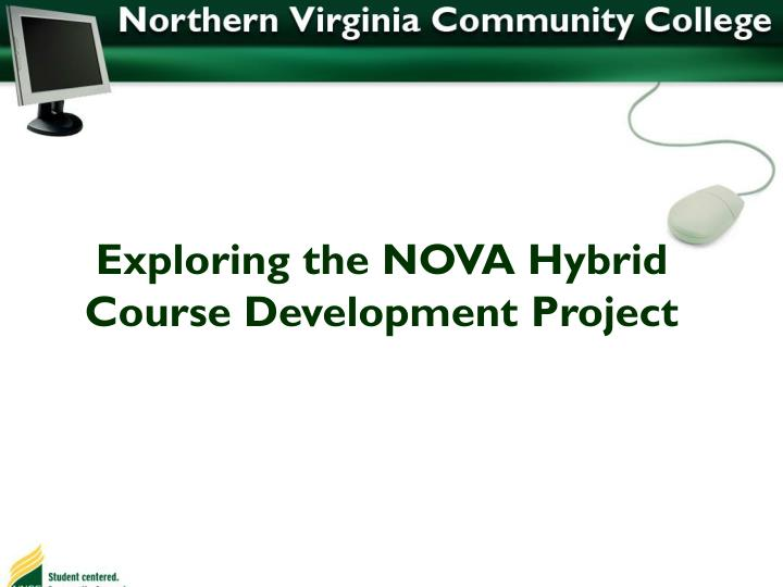 Exploring the NOVA Hybrid Course Development Project